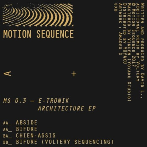 (MS0.3) E-Tronik - Architecture Ep + Voltery Sequencing