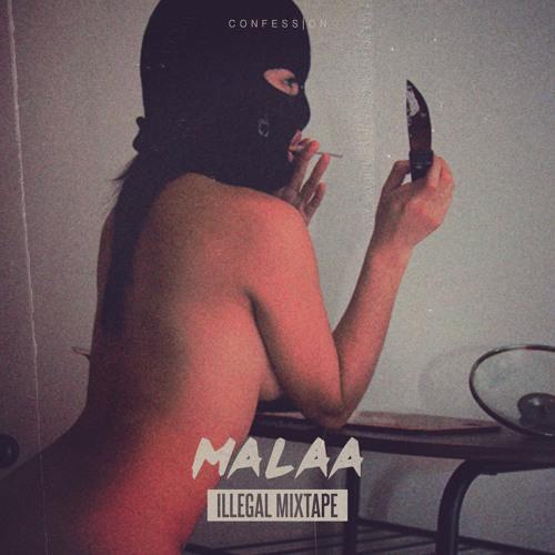 Malaa - Illegal Mixtape