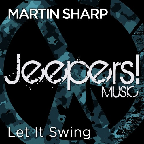Martin Sharp - Let It Swing - Edit