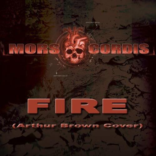 Mors Cordis - Fire (Arthur Brown Cover)