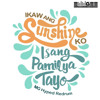 Ikaw Ang Sunshine Ko, Isang Pamilya Tayo (MG Hyped Redrum) (BPM 140)