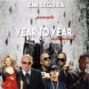 EMI SEGURA Presenta YEAR TO YEAR Volumen 3 (Latin Edition)