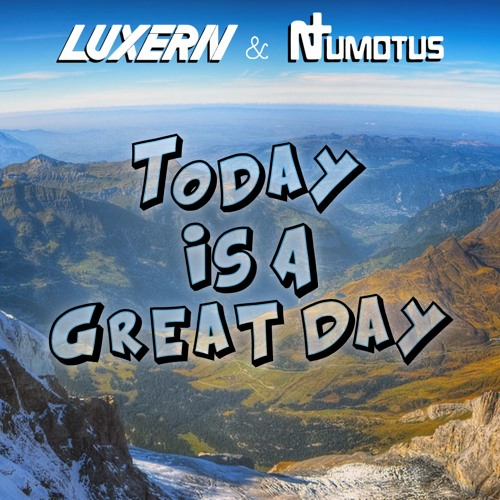 today-is-a-great-day-numotus