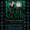 Blood On The Bayou by Heather Graham, Narrated by Natalie Ross