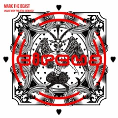 Mark The Beast - In Love With The Devil (Des McMahon Remix) [Circus Records]