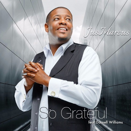 so-grateful-by-jus-marcus-feat-darnell-williams