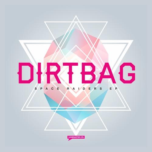 Dirtbag - Uncharted (Original Mix)