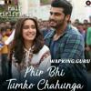 main phir bhi tumko chahunga_320wapking fm mp3