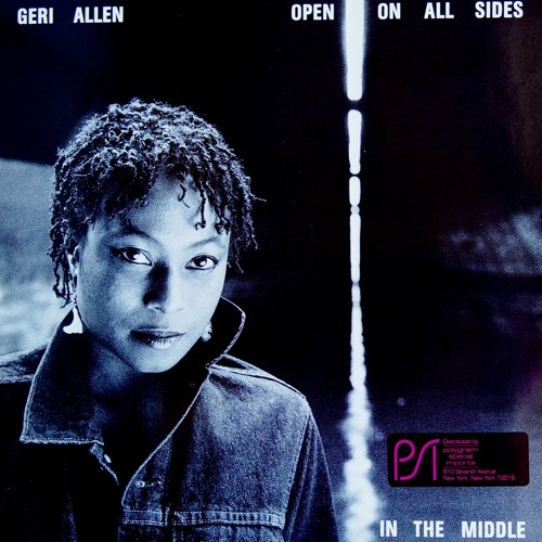 Geri Allen - Open On All Sides/The Glide Was In The Ride(Vinyl)