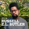 AYLI Podcast #63 - Russell E.L. Butler