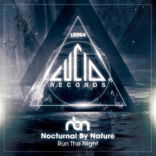 LR004 - Run The Night - Nocturnal By Nature (Sample)