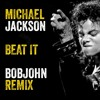 Michael Jackson - Beat It (BOBJOHN Remix)