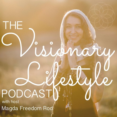 Visionary Lifestyle Podcast