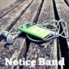 Notice Band - Cinta Pertama