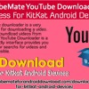 TubeMate YouTube Downloader downloadation process for KitKat Android Devices