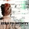 Zero To Infinity (The Bollywood Dance Mashup) - DJ AARRYAN)