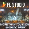 Axwell /\ Ingrosso - More Than You Know (Dani C. Remake+FLP)