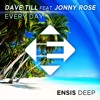 Dave Till feat. Jonny Rose - Everyday (OUT NOW)