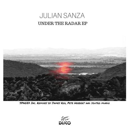SPA027 - JULIAN SANZA - Under The Radar (Original Mix)
