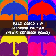 Rácz Gergő X Ív - Bolondod Voltam (Newik Extended Remix)