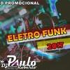 MC Fioti - Bum Bum Tam Tam Eletro Funk 2017-(Dj Paulo Roberto) Portada del disco