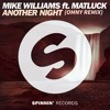 Mike Williams Ft. Matt Luck - Another Night (Omny Remix)[FREE DOWNLOAD]