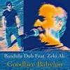 Bandulu Dub Feat. Zeki Ali - Goodbye Babylon