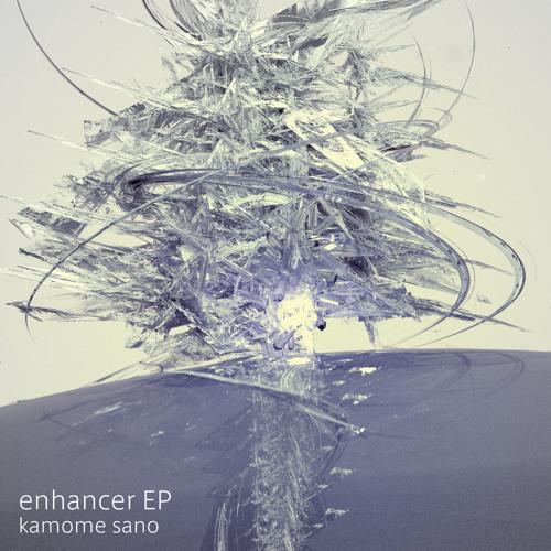 enhancer EP   //// [Apr. 30] ////