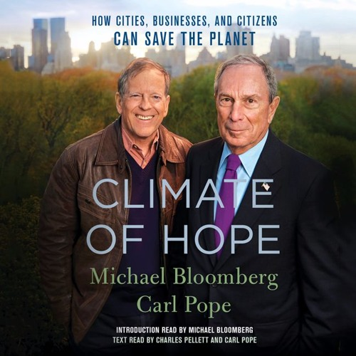 Climate of Hope by Michael Bloomberg and Carl Pope | Preface read by Michael Bloomberg