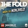 The Fold-Back to Ninjago