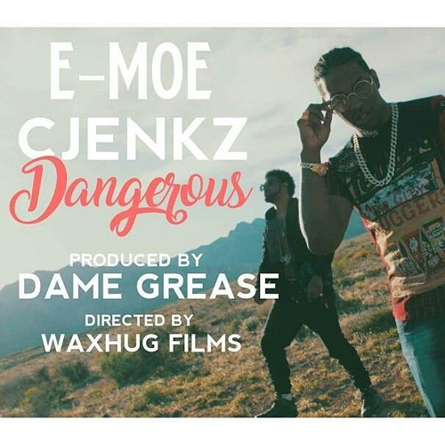 E-MOE & CJENKZ DANGEROUS MIX