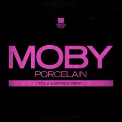 Moby - Porcelain (Pola & Bryson Remix)