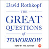 David Rothkopf on his audiobook THE GREAT QUESTIONS OF TOMORROW