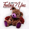 Chris Tyson - Feeling You Prod By Jameson Flood