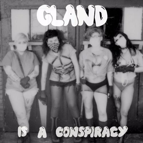 Gland - The Velvet Glove of Self Love