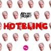 Alex Prospect - HOTBLING (Not Ookay Remix)