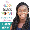 HBW058: Amber Berry Teaches You How To Build A Great Money Mindset