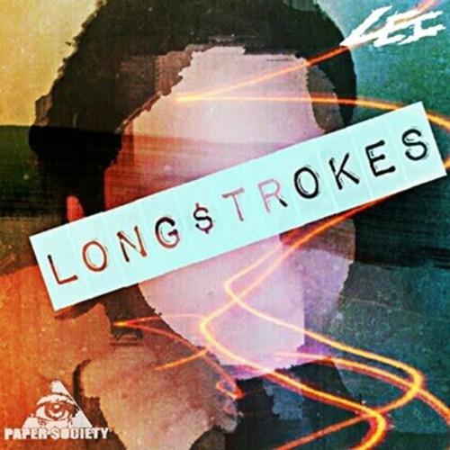 Long Strokes