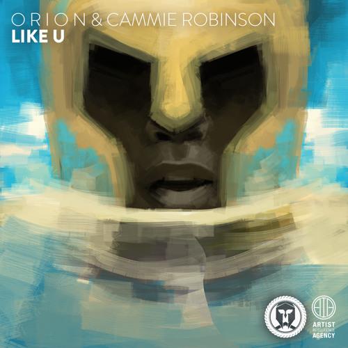 O R I O N & Cammie Robinson