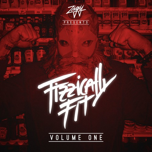 Fizzically Fit - Volume One