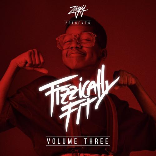 Fizzically Fit - Volume Three