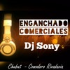 ENGANCHADO DE COMERCIALES VOL1- Dj Sony Chubut Comodoro Rivadavia - V.A