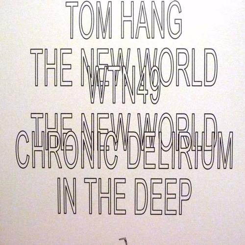 Tom Hang - The New World