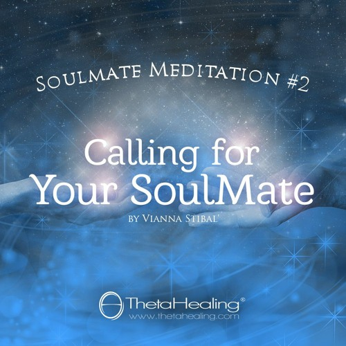 ThetaHealing Meditation 6 - Calling for a Soul Mate