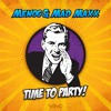 Menog & Mad Maxx  - Time to Party  (OUT NOW)