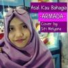 Asal Kau Bahagia - Armada (Cover By Siti Melyana)