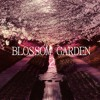 Blossom Garden 2 (For Ugly Gang cause I love my brothers)
