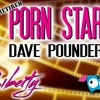 Porn Star, Dave Pounder Stay Out Of My Drawers, Sexual Liberty!