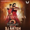 02 - Jay Jaykara (Bahubali 2 - 2017 ) - UnChained Vol. 4 (ATS MIX) (www.djaatish.in)