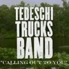 Tedeschi Trucks Band - Calling Out to You - Tour Bus Sessions